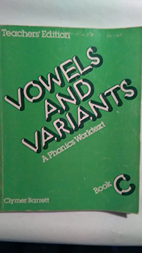 Vowels and Variants Book C Phonics Worktext Teachers Edition]()