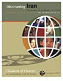 Discovering Iran through Journeys in Film : CHILDREN of HEAVEN - an Interdisciplinary Guide for Teachers, Journeys in Film, 0982858337