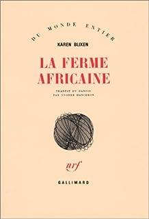 La ferme africaine, Blixen, Karen