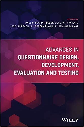Amazon Com Advances In Questionnaire Design Development Evaluation And Testing 9781119263623 Beatty Paul C Collins Debbie Kaye Lyn Padilla Jose Luis Willis Gordon B Wilmot Amanda Books