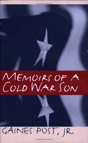 Memoirs of a Cold War Son (Singular Lives: The Iowa Series in