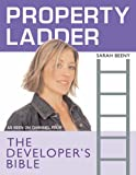"Property Ladder"": The Developer's Bible"