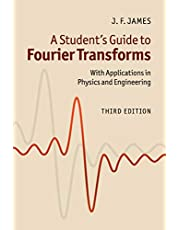 A Student's Guide to Fourier Transforms: With Applications in Physics and Engineering