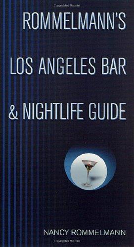 Rommelmann's Los Angeles Bar & Nightlife Guide