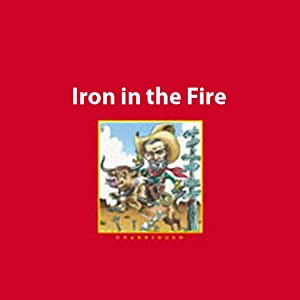 Irons in the Fire Audiobook