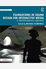 Foundations in Sound Design for Interactive Media Paperback