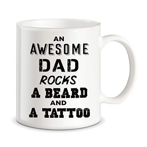 Funny Dad Mug for Father's Day Awesome Dad Rocks A Beard and Tattoo for World's Best Dad Ever Christmas Birthday Novelty Gift Ideas from Wife Son Daughter Ceramic Coffee Mug Tea Cup]()