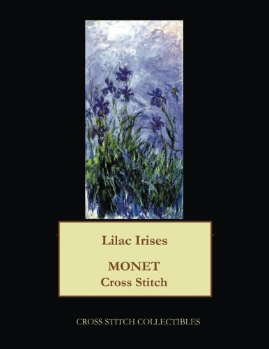 - Lilac Irises: Monet cross stitch pattern