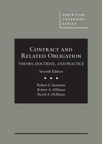 Contract and Related Obligation: Theory, Doctrine, and Practice (American Casebook Series) Robert Summers