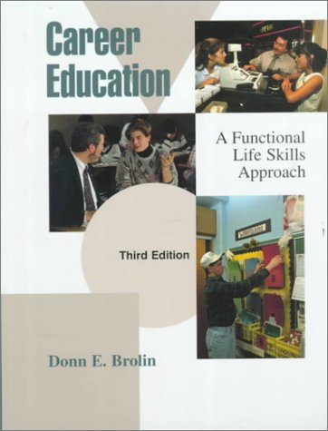 Career Education: A Functional Life Skills Approach (3rd Edition)