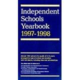 Independent Schools Year Book 1997-98: Boys' Schools, Girls' Schools, Co-educational Schools, Preparatory Schools