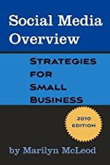 Social Media Overview: Strategies for Small Business Paperback