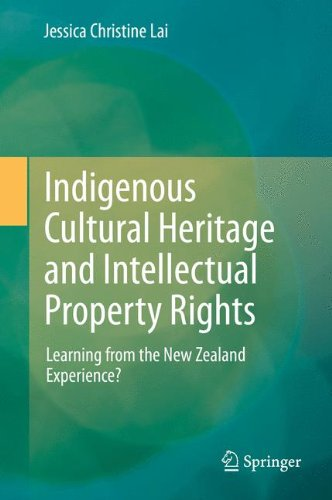 Indigenous Cultural Heritage and Intellectual Property Rights: Learning from the New Zealand Experience?
