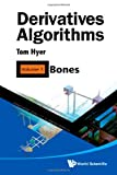 Derivatives Algorithms, Tom Hyer, 9814289809