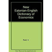 New Estonian-English Dictionary of Economics