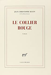 Le collier rouge, Rufin, Jean-Christophe