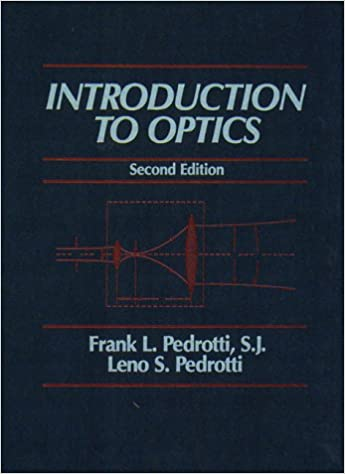 Introduction to optics 2nd edition frank j pedrotti leno s introduction to optics 2nd edition 2nd edition fandeluxe Gallery