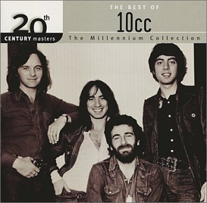 10cc - 20th Century Masters The Millennium Collection The Best of 10cc - Lyrics2You