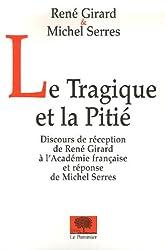 Le Tragique et la Pitié
