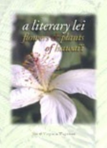 A Literary Lei  Flowers And Plants Of Hawaii