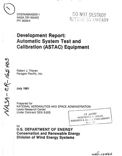 Development report: Automatic System Test and Calibration (ASTAC) equipment