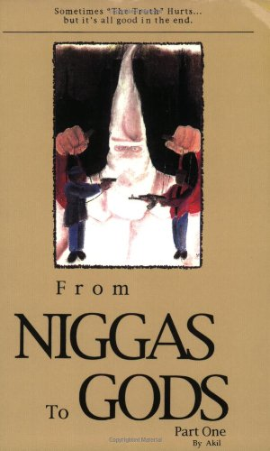 Books : 1: From Niggas to Gods, Part One