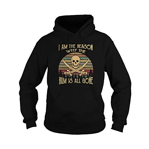 Unisex I Am The Reason Why The Rum is All Gone Adult Hooded Sweatshirt (S, Black) ()