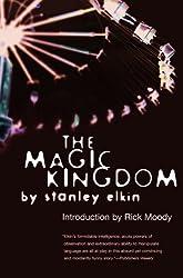 The Magic Kingdom (American Literature (Dalkey Archive))