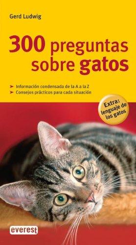 Descargar Libro 300 Preguntas Sobre Gatos Ludwig  Gerd