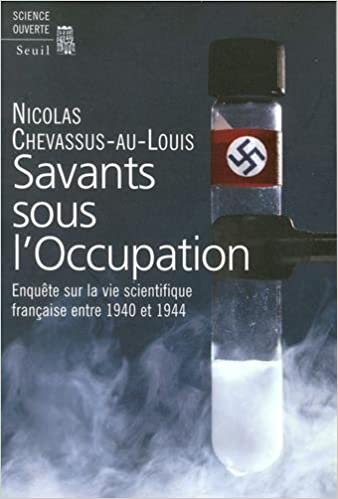 Savants sous l'Occupation : Enquête sur la vie scientifique entre 1940 et 1944 epub, pdf