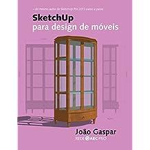 SketchUp para design de móveis (Portuguese Edition)