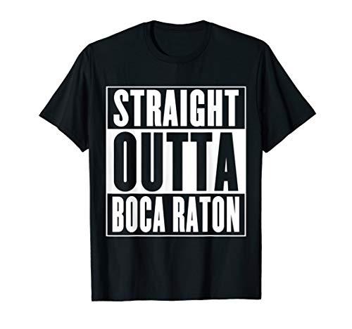 Straight Outta Boca Raton T-Shirt (Boca Raton)