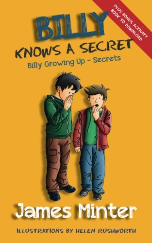 Book: Billy Knows A Secret - Secrets (Billy Growing Up, Volume 8) by James Minter