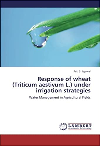 Response of wheat (Triticum aestivum L.) under irrigation