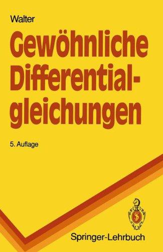 Gewöhnliche Differentialgleichungen: Eine Einführung