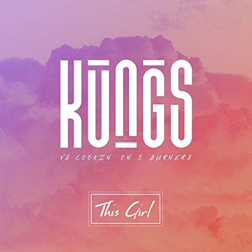 This Girl (Kungs Vs. Cookin' O...