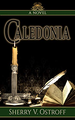 Caledonia by [Ostroff, Sherry V.]
