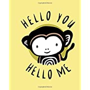 Hello You, Hello Me: A Soft Daytime Book With Mirrors (Wee Gallery)