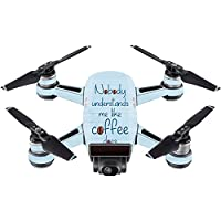 Skin For DJI Spark Mini – Coffee Understands Me | MightySkins Protective, Durable, and Unique Vinyl Decal wrap cover | Easy To Apply, Remove, and Change Styles | Made in the USA