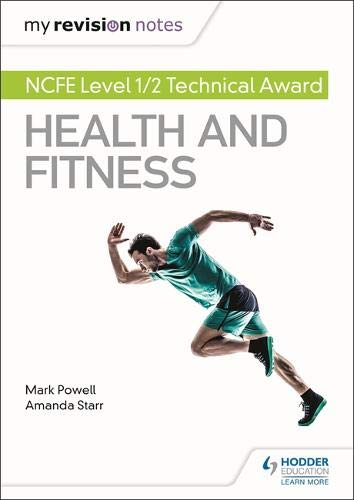 0.5 Award - My Revision Notes: NCFE Level 1/2 Technical Award in Health and Fitness