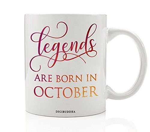 Legends Are Born In October Mug, Birth Month Quote Diva Star Winner The  Best Fall Christmas Gift Idea Funny Birthday Present Women Men Husband Wife  ...