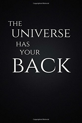 The Universe Has Your Back  Motivational  Unique Notebook  Journal  Diary  110 Pages  Blank  6 X 9   Motivational Notebooks