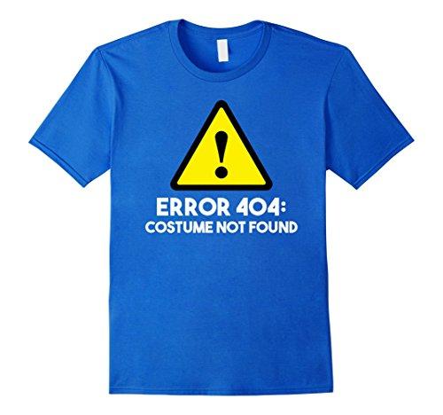 Mens Error 404: Costume Not Found Halloween T-Shirt 3XL Royal Blue