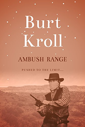 Ambush Range by [Kroll, Burt]