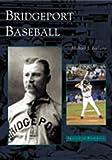 Bridgeport Baseball