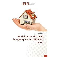 MODELISATION DE L'EFFET ENERGETIQUE D'UN BATIMENT PASSIF