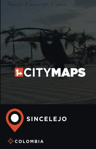 City Maps Sincelejo Colombia ebook
