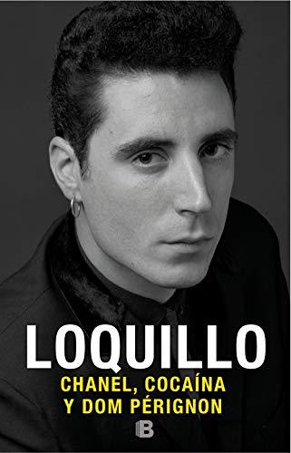 Chanel, cocaína y Dom Pérignon (No ficción) por Sanz 'Loquillo', José María