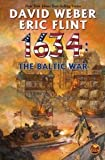 1634: The Baltic War (The Ring of Fire) 1634