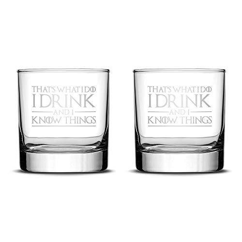 (Premium Game of Thrones Whiskey Glasses, Set of 2, Thats What I Do I Drink and I Know Things, Hand Etched 10oz Rocks Glass, Made in USA, Highball Gifts, Sand Carved by Integrity Bottles)